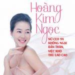 Hoàng Kim Ngọc nữ CEO 9X không ngại dấn thân việc khó thù lao cao