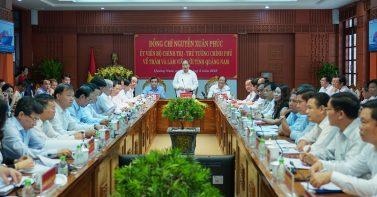 Thủ tướng Nguyễn Xuân Phúc làm việc với lãnh đạo chủ chốt tỉnh Quảng Nam