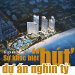 """Du lịch Ninh Thuận sự  khác biệt """" hút"""" dự án nghìn tỷ"""