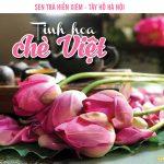 Sen trà Hiền Xiêm – Tây Hồ Hà Nội: Tinh hoa chè Việt
