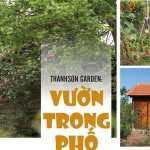 "Thanh Sơn Garden "" Vườn trong phố"""