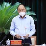 Chủ tịch nước làm việc với lãnh đạo TP Hồ Chí Minh về công tác phòng, chống dịch