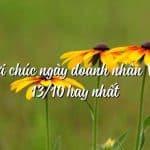 Những lời chúc ngày Doanh nhân Việt Nam hay và ý nghĩa